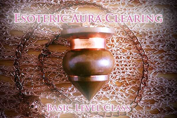 Advanced Esoteric Aura Clearing